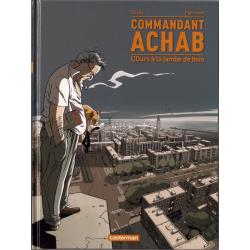 Commandant Achab - Tome 3 - L'Ours à la jambe de bois