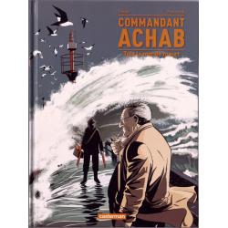 Commandant Achab - Tome 4 - Tout le monde meurt
