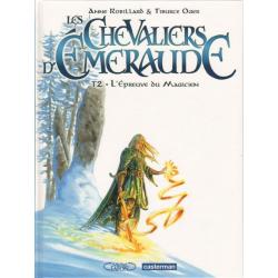 Chevaliers d'Émeraude (Les) - Tome 2 - L'Épreuve du Magicien