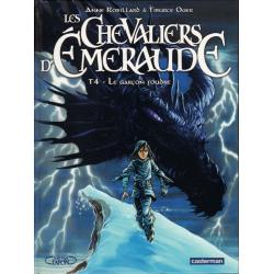 Chevaliers d'Émeraude (Les) - Tome 4 - Le garçon foudre