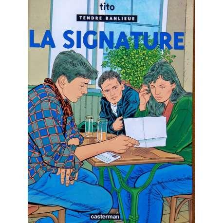 Tendre banlieue - Tome 8 - La signature