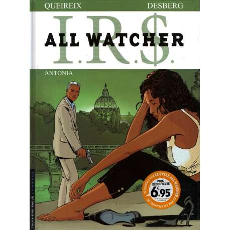 I.R.$. - All Watcher - Tome 1 - Antonia