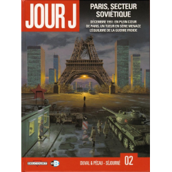 Jour J - Tome 2 - Paris, secteur soviétique