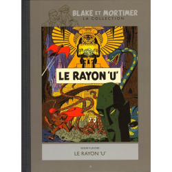 Blake et Mortimer - La collection (Hachette) - Le rayon U""""