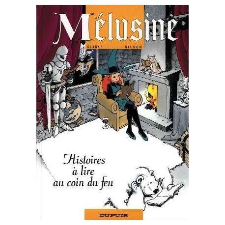 Mélusine - Tome 4 - Histoires à lire au coin du feu
