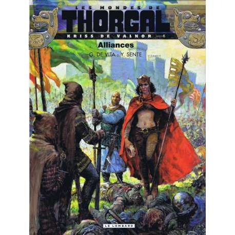 Thorgal (Les mondes de) - Kriss de Valnor - Tome 4 - Alliances