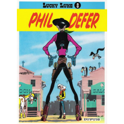 Lucky Luke - Tome 8 - Lucky Luke et Phil Defer
