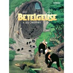 Bételgeuse - Tome 4 - Les cavernes