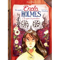 Enquêtes d'Enola Holmes (Les) - Tome 3 - Le mystère des pavots blancs