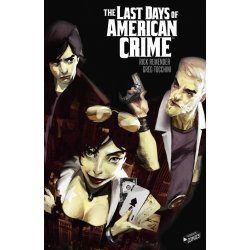 Last Days of American Crime (The) - The Last Days of American Crime