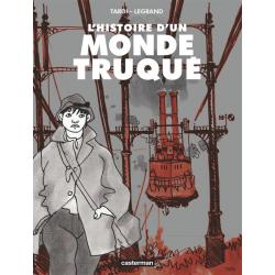 (AUT) Tardi - L'histoire d'un monde truqué
