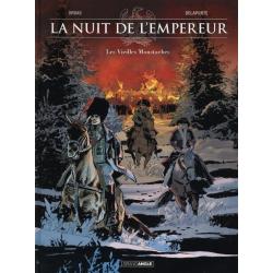 Nuit de l'Empereur (La) - Tome 1 - Les Vieilles Moustaches