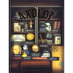Axolot - Tome 3 - Histoires extraordinaires & sources d'étonnement - Volume 3