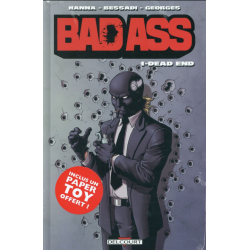 Bad Ass - Tome 1 - Dead End