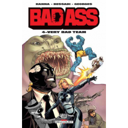 Bad Ass - Tome 4 - Very bad team