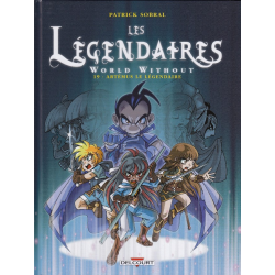 Légendaires (Les) - Tome 19 - World Without