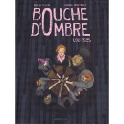 Bouche d'Ombre - Tome 1 - Lou 1985