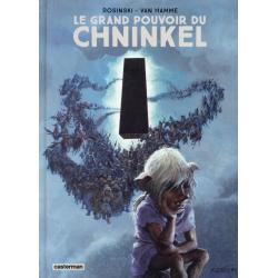Grand pouvoir du Chninkel (Le) - Le grand pouvoir du Chninkel