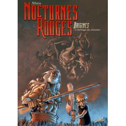 Nocturnes rouges - Origines - Tome 1 - L'héritage du chasseur