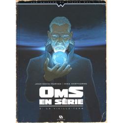 OmS en série - Tome 3 - La vieille-terr