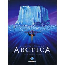 Arctica - Tome 1 - Dix mille ans sous les glaces