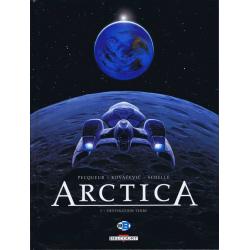 Arctica - Tome 5 - Destination terre