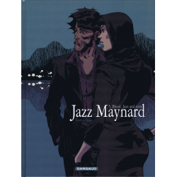 Jazz Maynard - Tome 5 - Blood, Jazz and tears