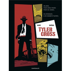 Tyler Cross - Tome 1 - Tyler Cross