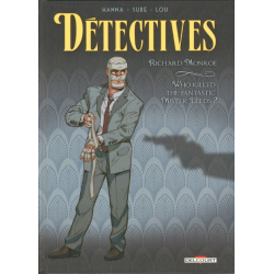 Détectives - Delcourt - Tome 2 - Richard Monroe - Who Killed the Fantastic Mister Leeds?