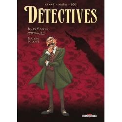 Détectives - Delcourt - Tome 6 - John Eaton – Eaton in Love