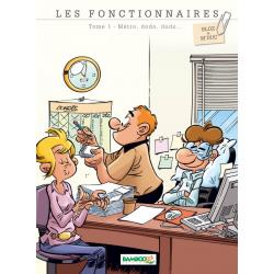 Fonctionnaires (Les) - Tome 1 - Métro, dodo, dodo...