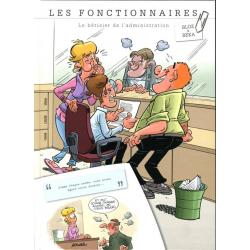 Fonctionnaires (Les) - Tome 13 - Le bétisier de l'administration