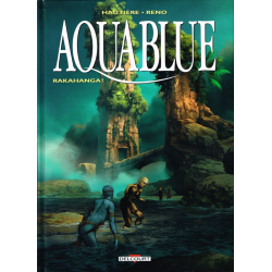 Aquablue - Tome 16 - Rakahanga !