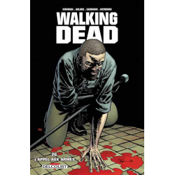 Walking Dead - Tome 26 - L'appel aux armes