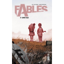 Fables (Urban Comics) - Tome 17 - Super Team
