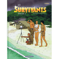 Survivants - Anomalies quantiques - Tome 3 - Épisode 3