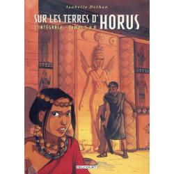 Sur les terres d'Horus - L'intégrale - Tomes 5 à 8