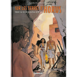 Sur les terres d'Horus - Tome 8 - Imeni ou la résurrection d'Osiris