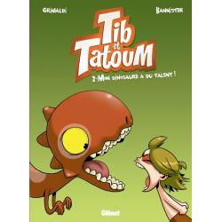 Tib et Tatoum - Tome 2 - Mon dinosaure a du talent !