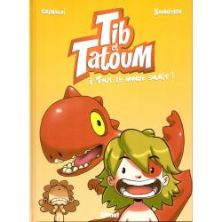 Tib et Tatoum - Tome 3 - Tout le monde sourit !