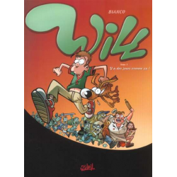 Will (Bianco) - Tome 1 - 'Y a des jours comme ça !