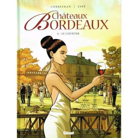 Châteaux Bordeaux - Tome 6 - Le courtier