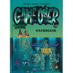 Game over - Tome 10 - Watergate