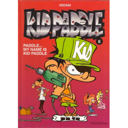 Kid Paddle - Tome 8 - Paddle... My name is Kid Paddle