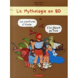 Mythologie en BD (La) - Tome 1 - Les aventures d'Ulysse - Le départ de Troie