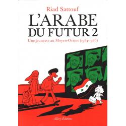 Arabe du futur (L') - Tome 2 - Une jeunesse au Moyen-Orient (1984-1985)
