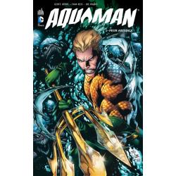Aquaman (Urban Comics) - Tome 1 - Peur abyssale