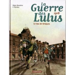 Guerre des Lulus (La) - Tome 3 - 1916 - Le tas de briques