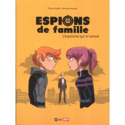 Espions de Famille - Tome 5 - L'espionne qui m'aimait