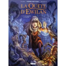 Quête d'Ewilan (La) - Tome 1 - D'un monde à l'autre